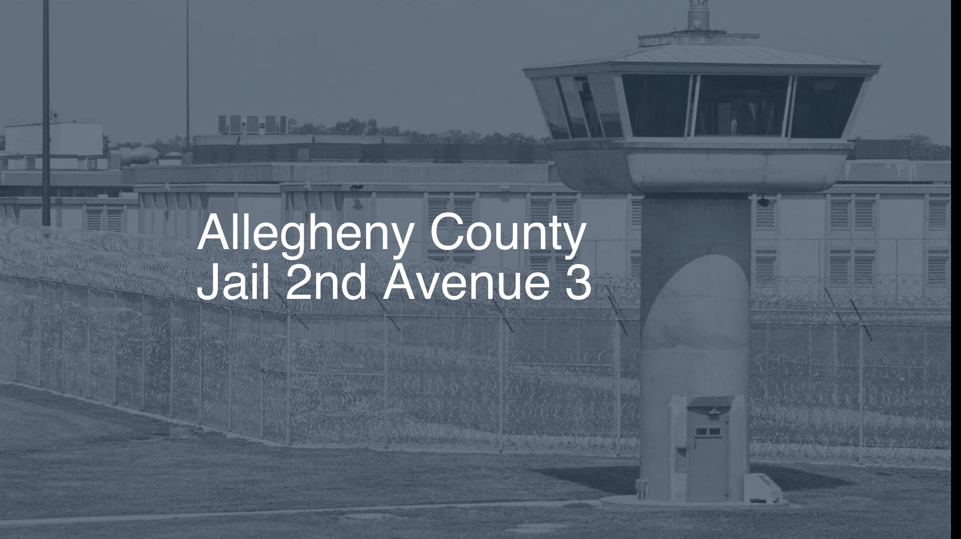 Allegheny County Jail – 2nd Avenue   Pigeonly - Inmate