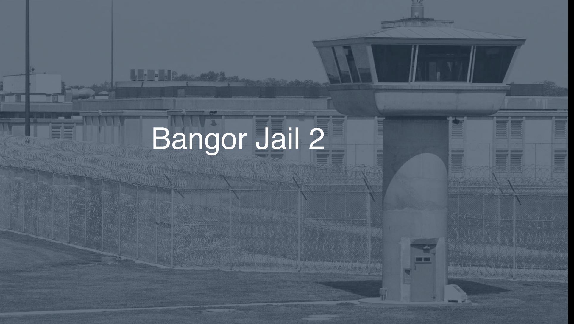 Bangor Jail correctional facility picture