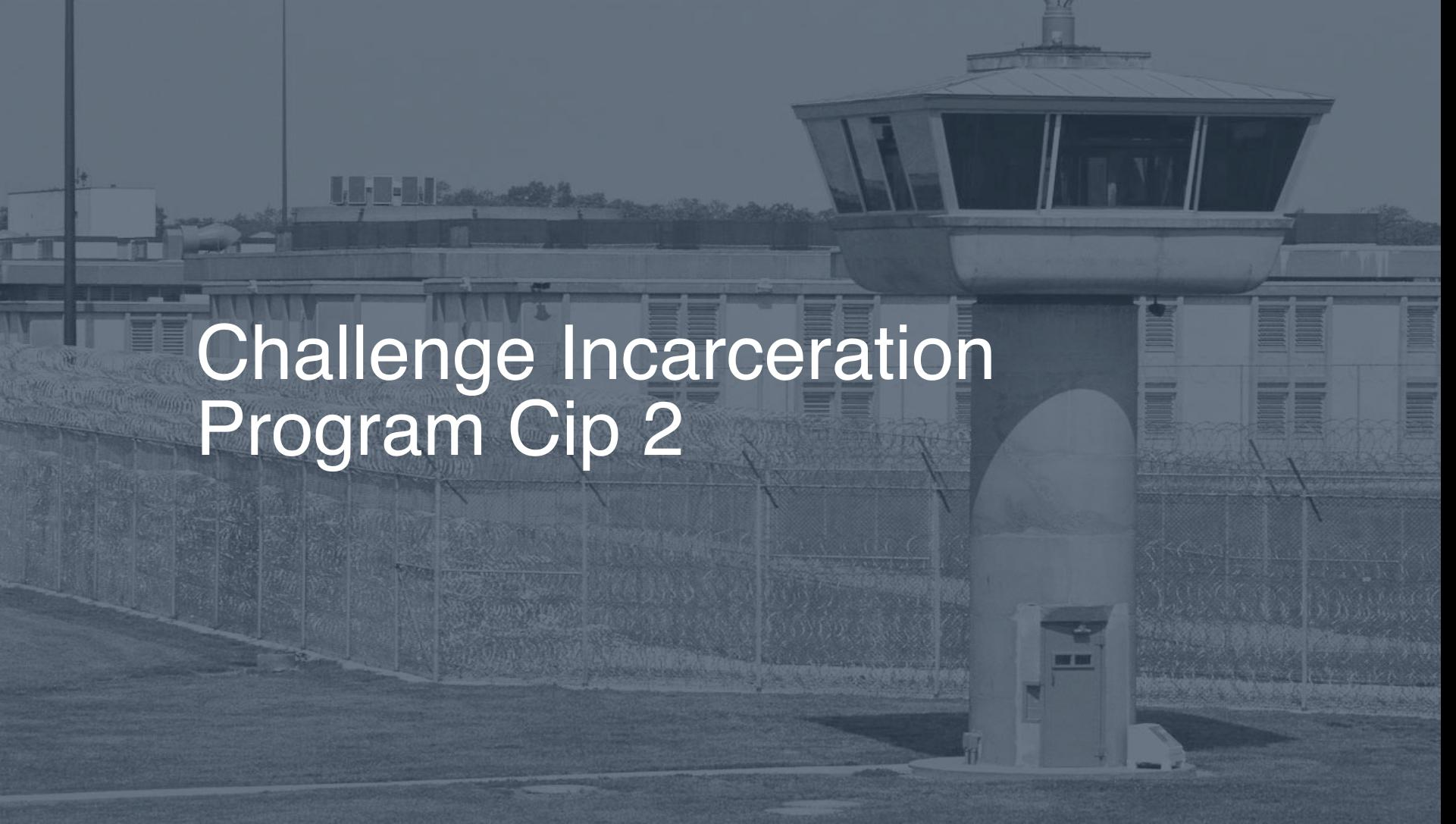 Challenge Incarceration Program (CIP) correctional facility picture