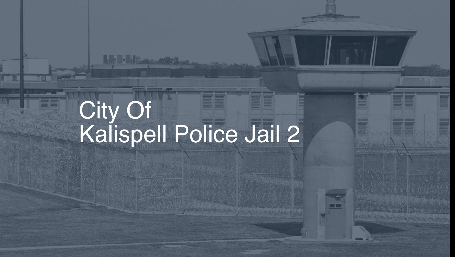 City Of Kalispell >> City Of Kalispell Police Jail Inmate Search Lookup