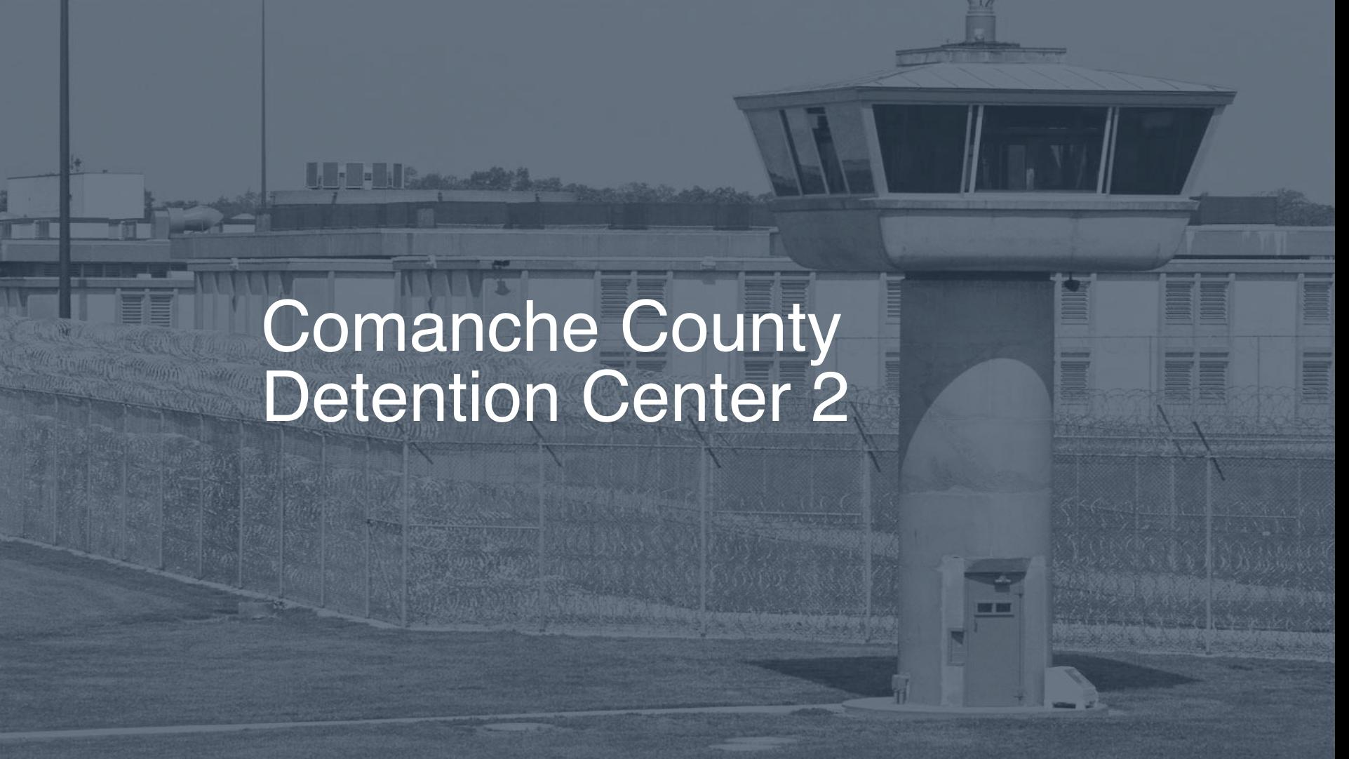 Comanche County Detention Center Inmate Search, Lookup & Services