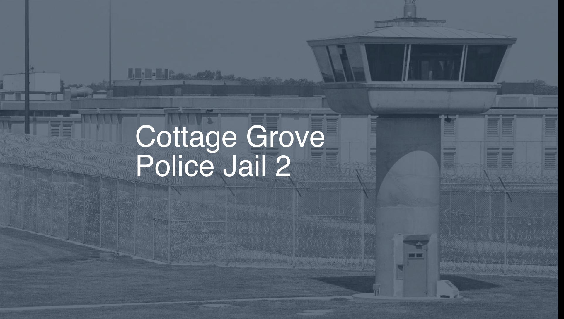 Cottage Grove Police Jail correctional facility picture