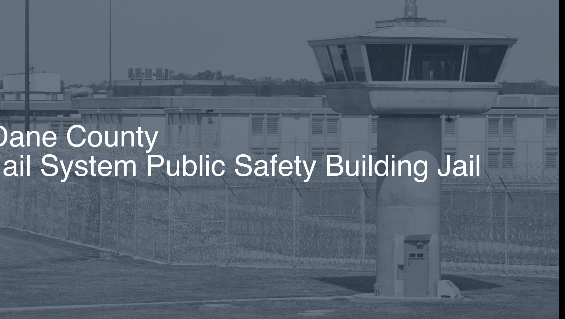 Dane County Jail System - Public Safety Building Jail correctional facility picture