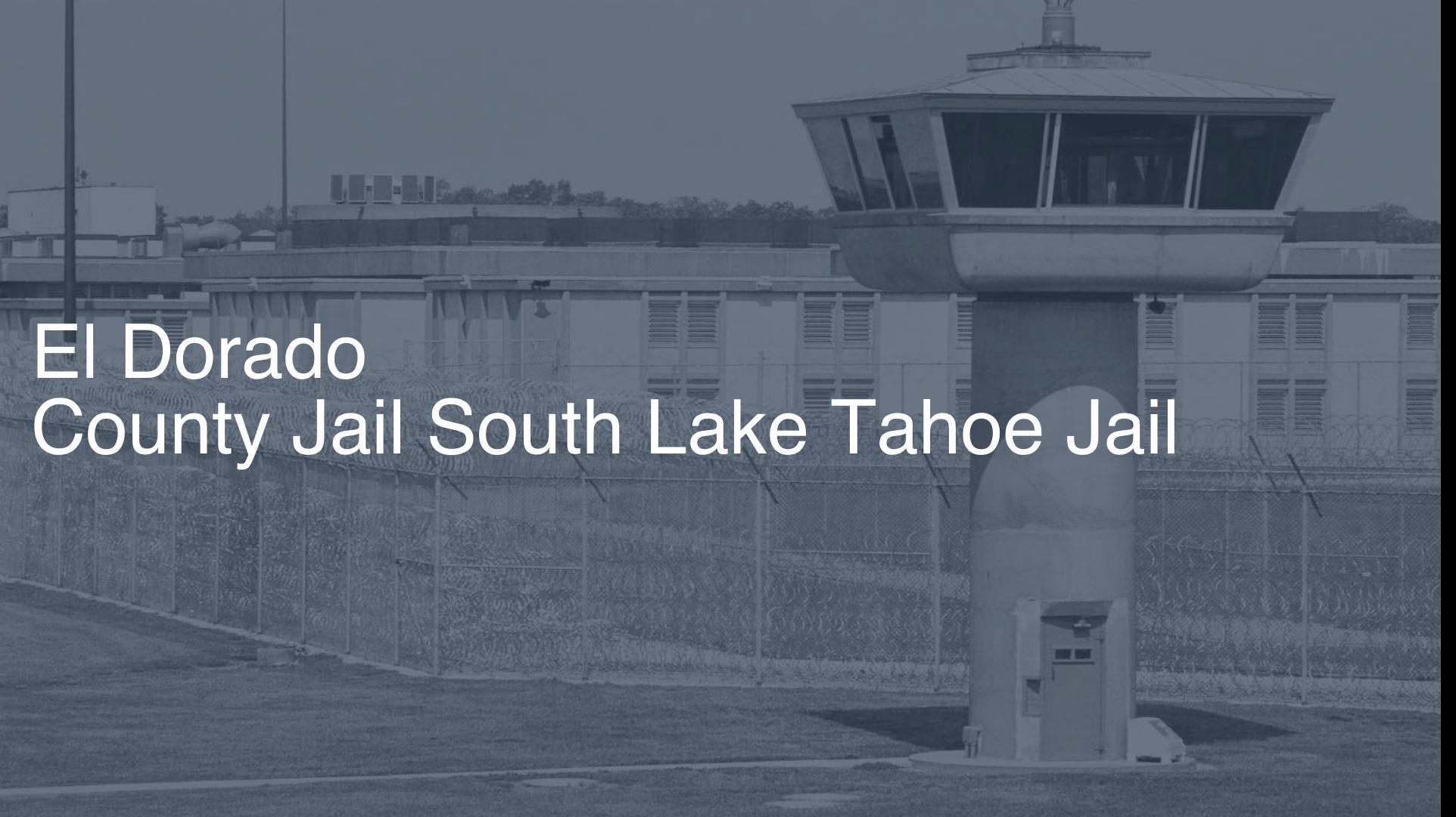 El Dorado County Jail - South Lake Tahoe Jail correctional facility picture