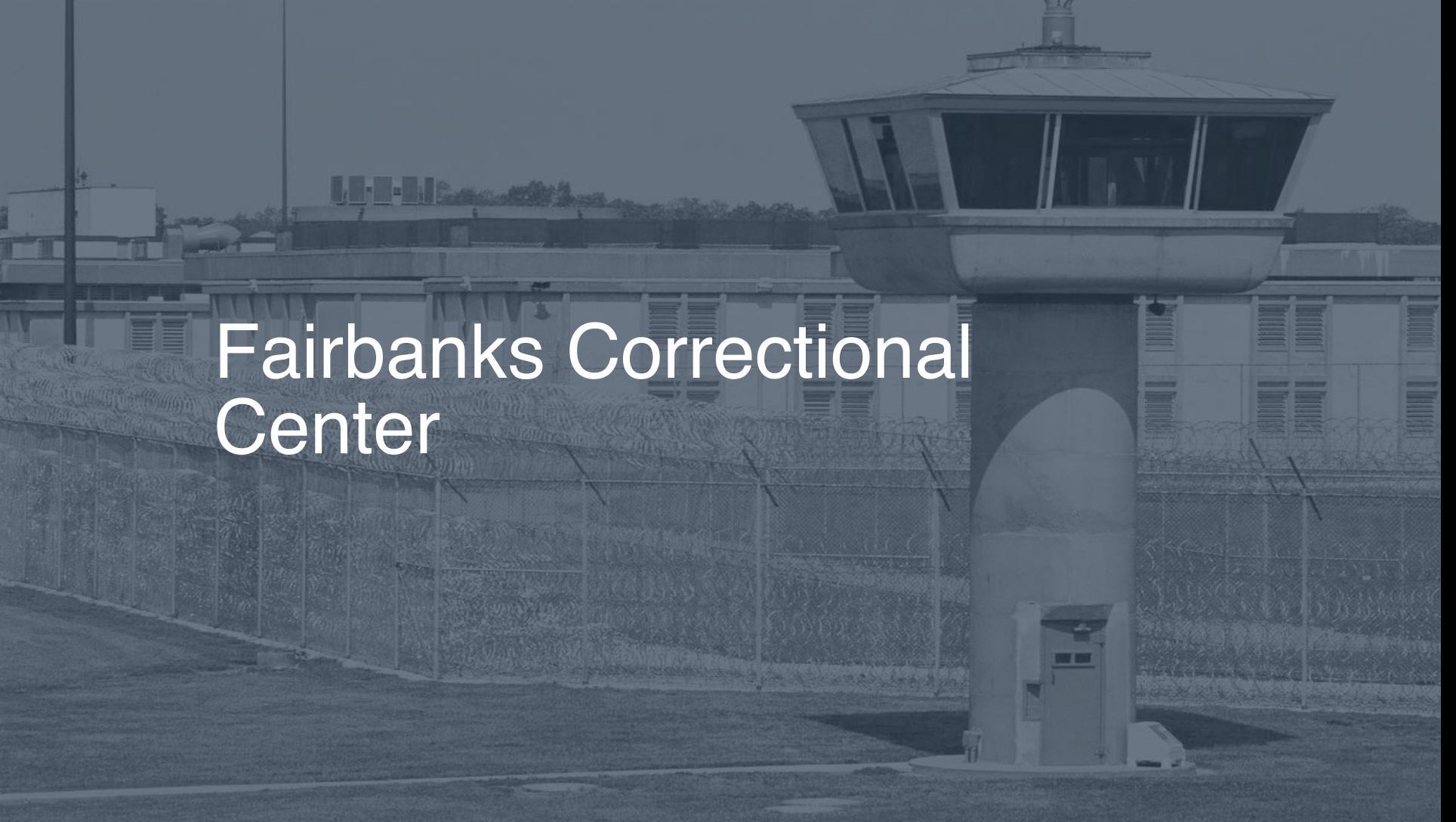 Fairbanks Correctional Center correctional facility picture