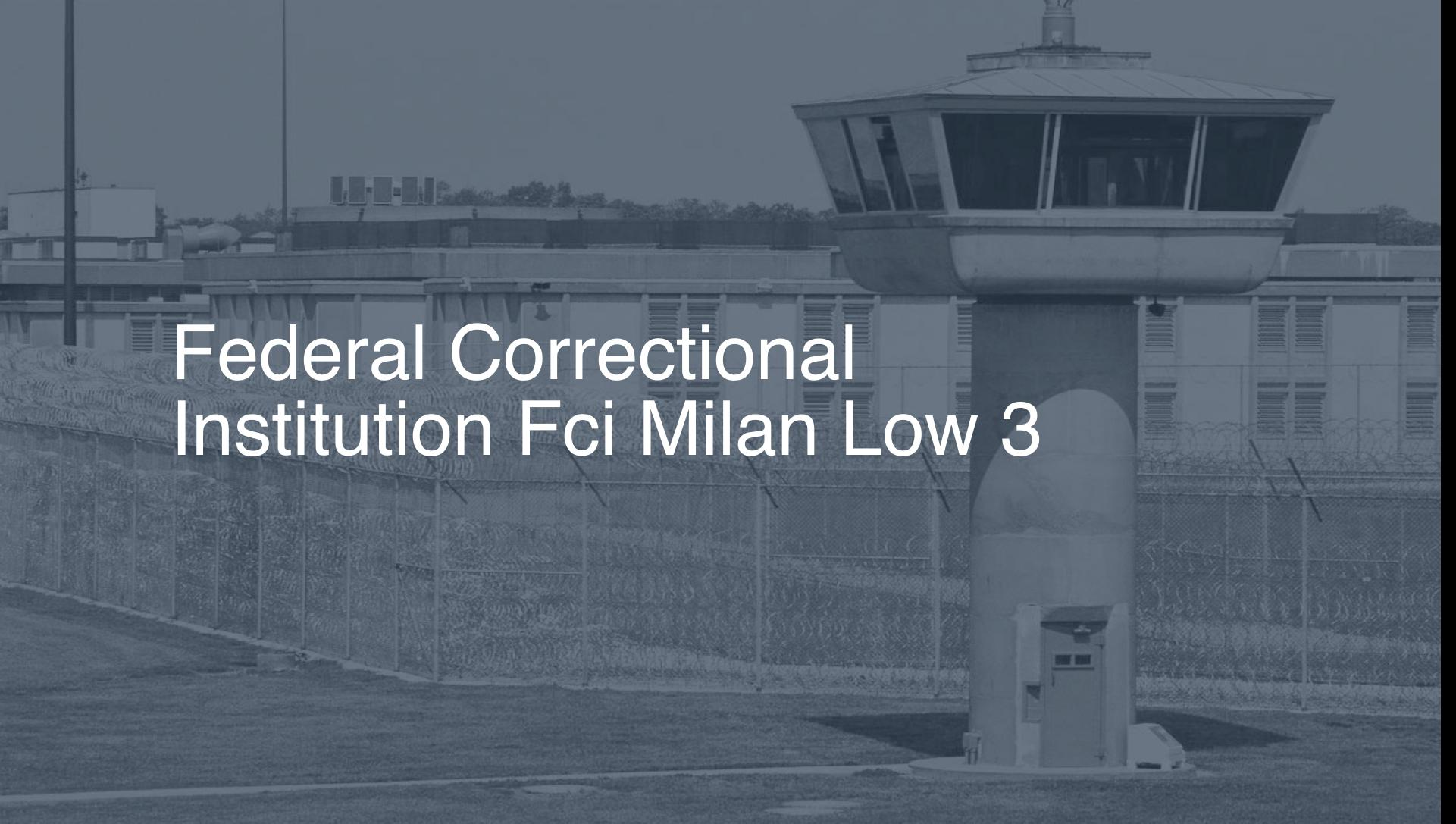 Federal Correctional Institution (FCI) - Milan Low correctional facility picture