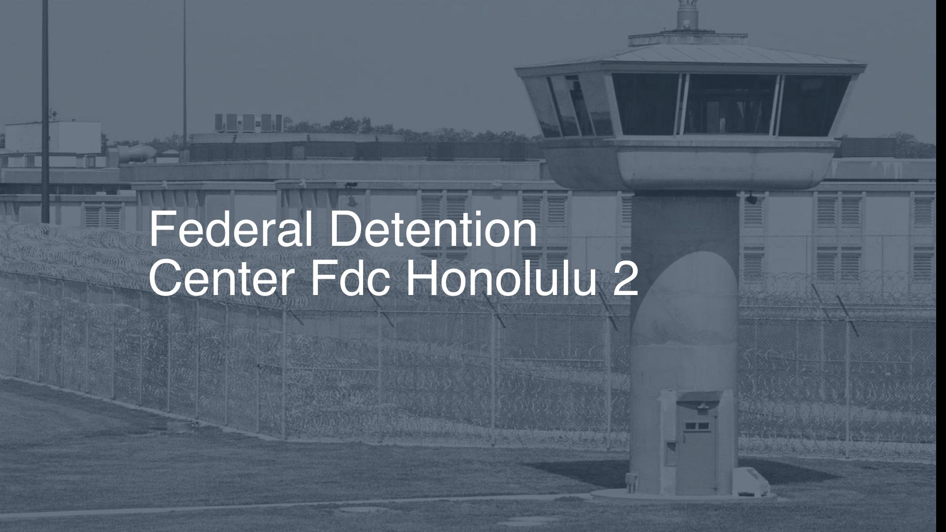 Federal Detention Center (FDC) - Honolulu correctional facility picture