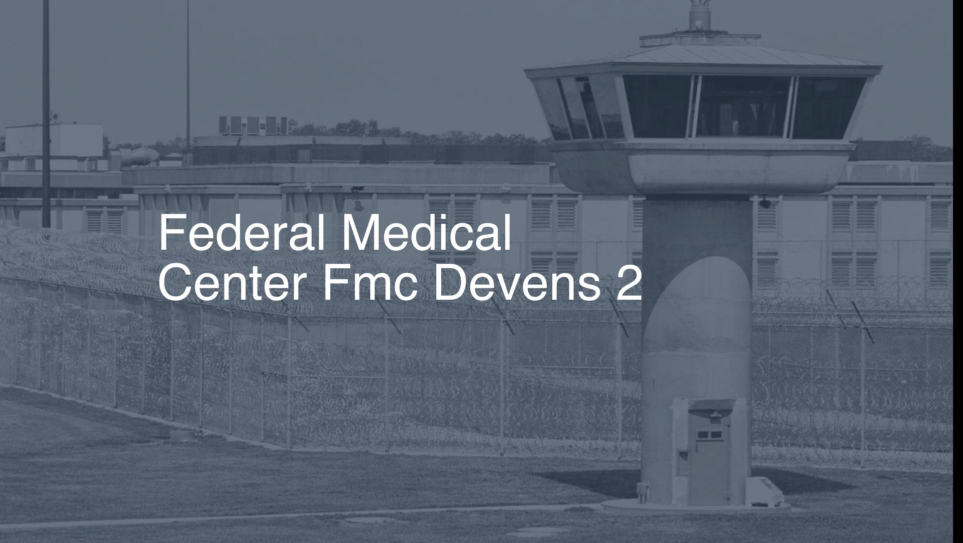 Federal Medical Center (FMC) - Devens correctional facility picture