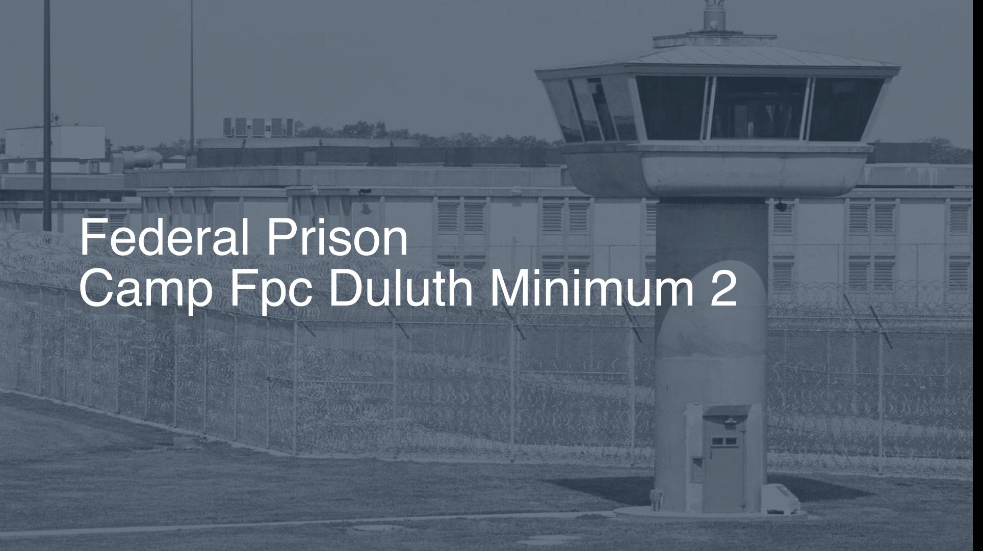 Federal Prison Camp (FPC) - Duluth Minimum correctional facility picture
