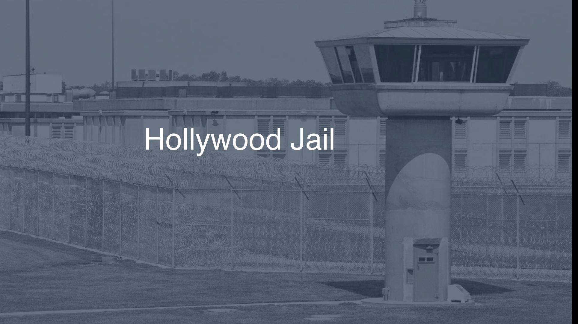 Hollywood Jail correctional facility picture