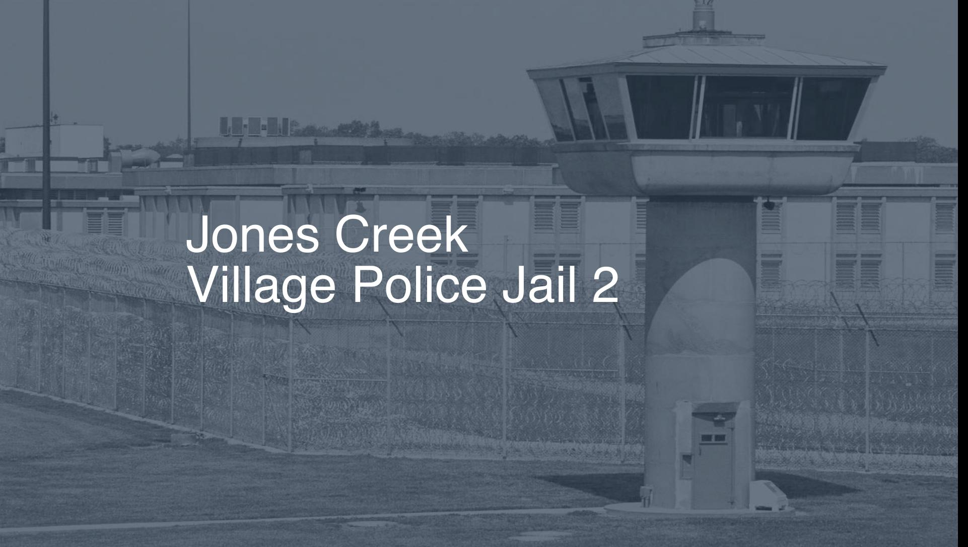 Jones Creek Village Police Jail correctional facility picture