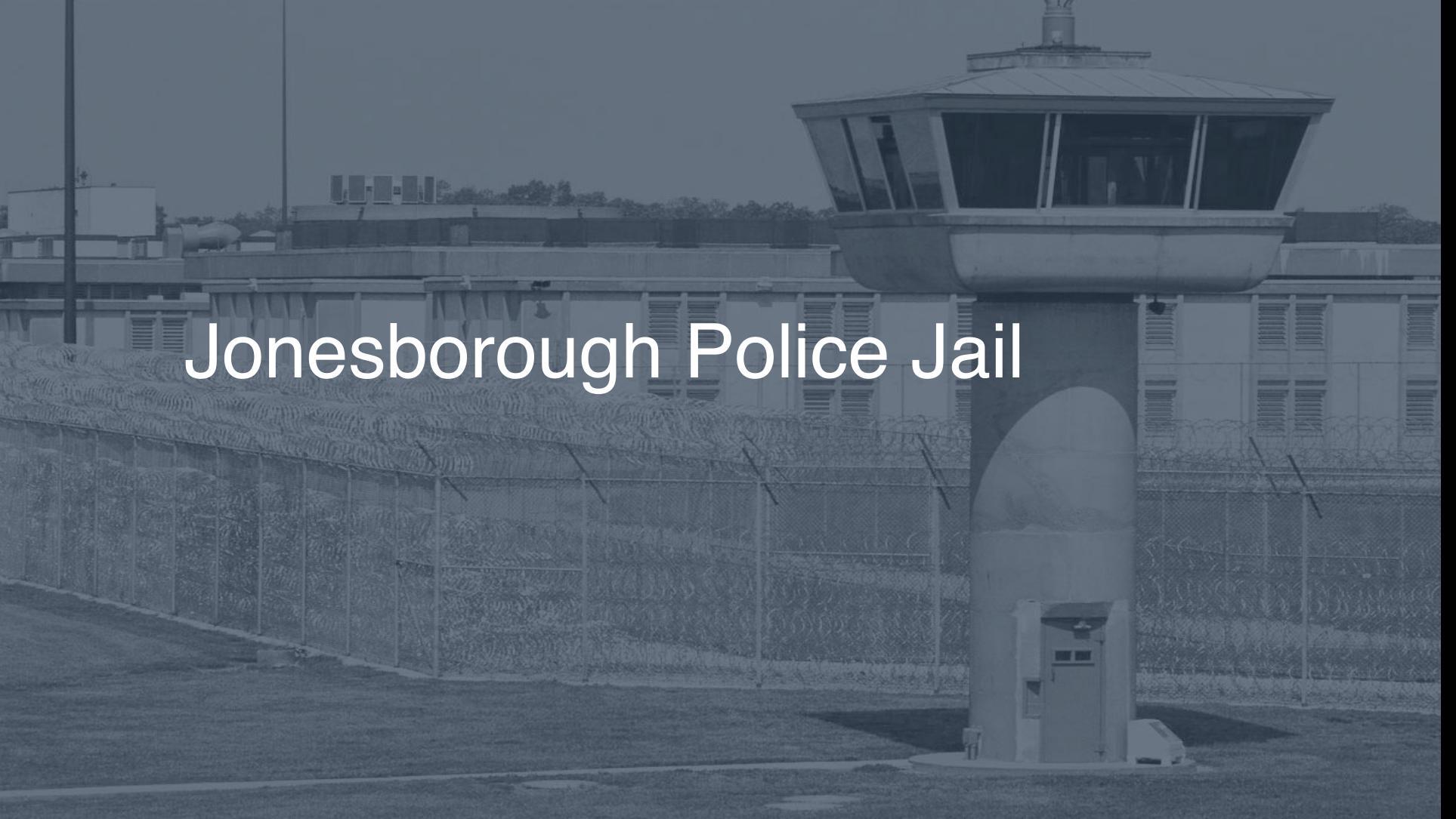 Jonesborough Police Jail correctional facility picture
