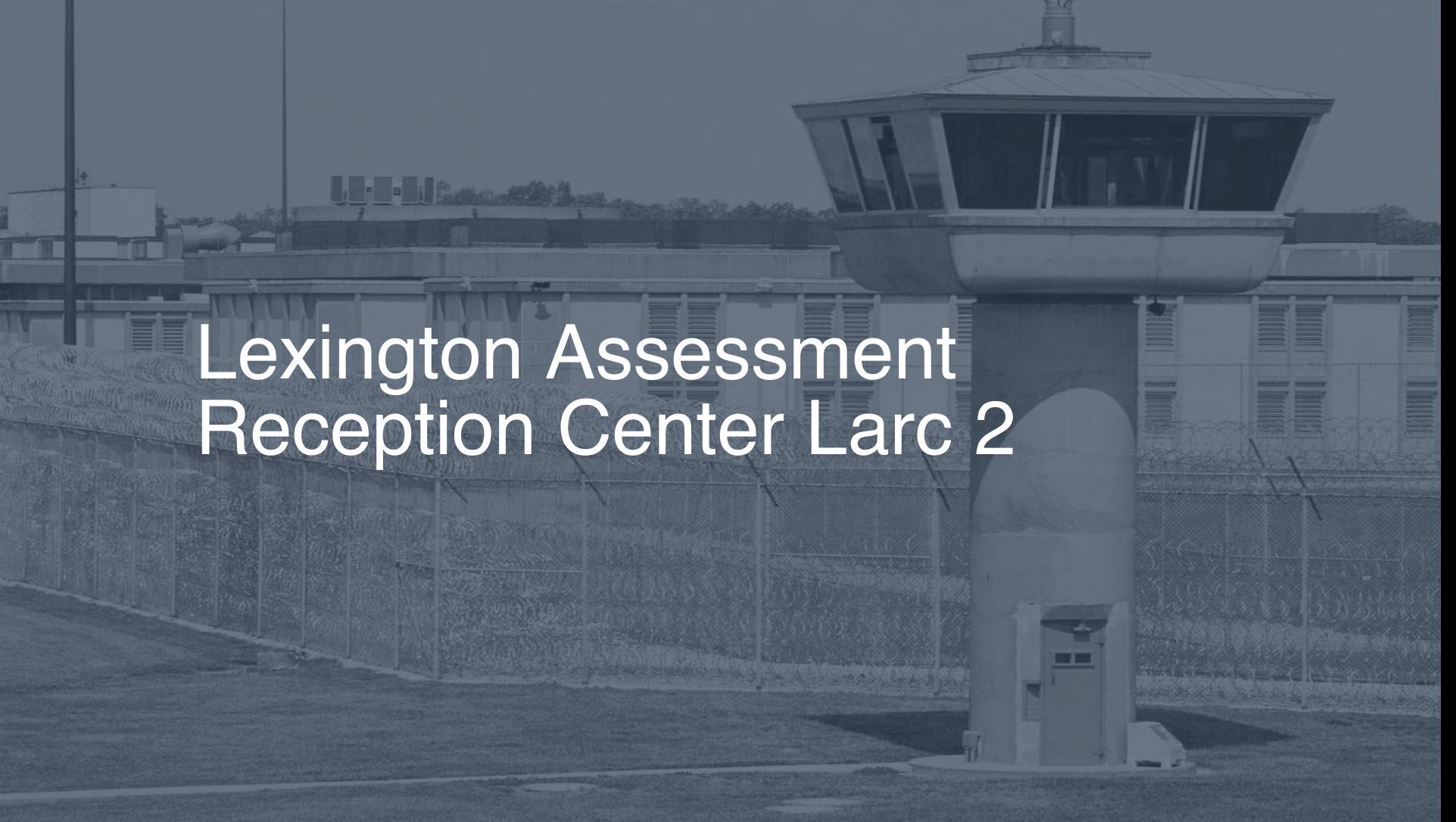 Lexington Assessment & Reception Center (LARC) | Pigeonly