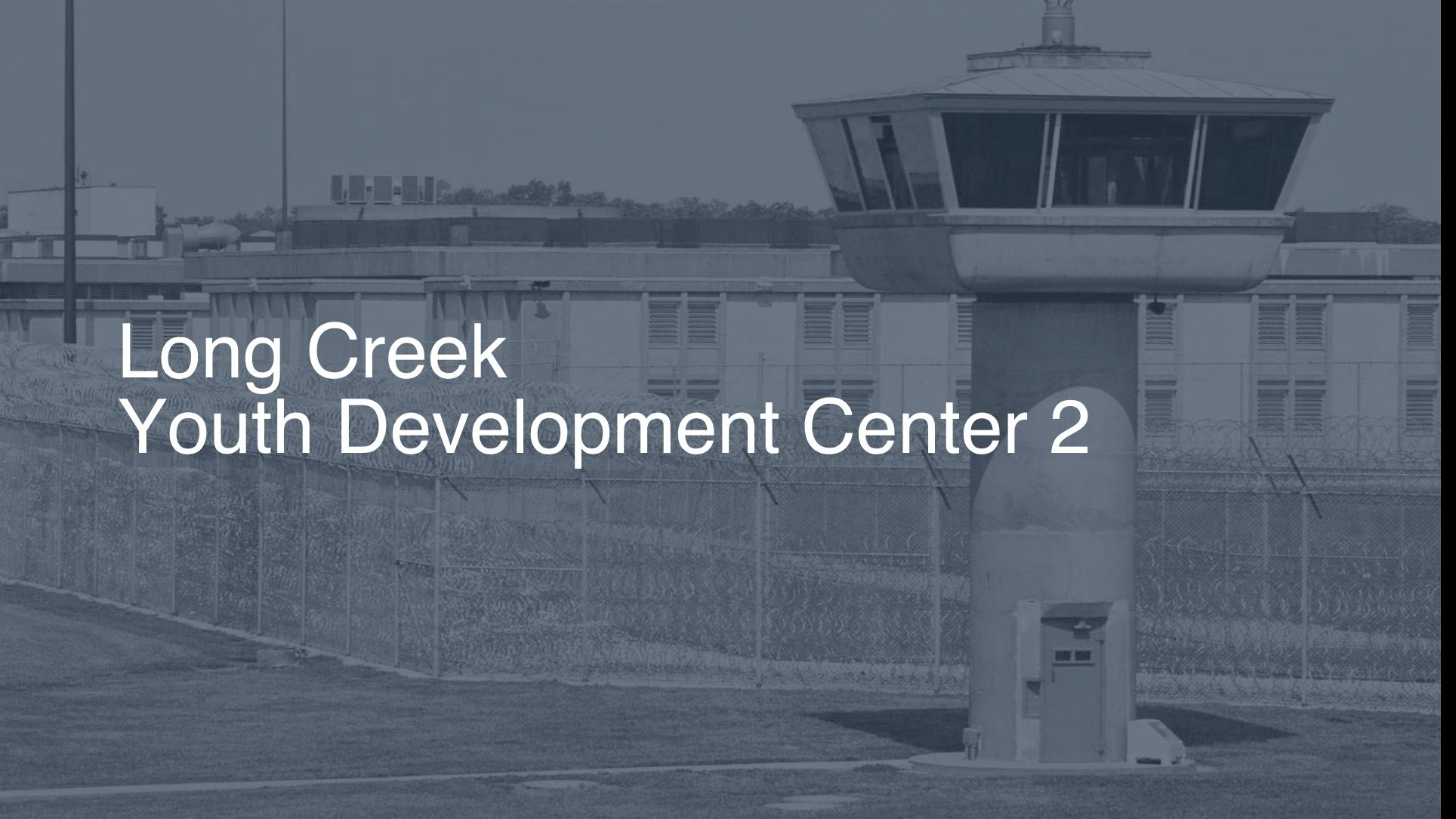 Long Creek Youth Development Center correctional facility picture
