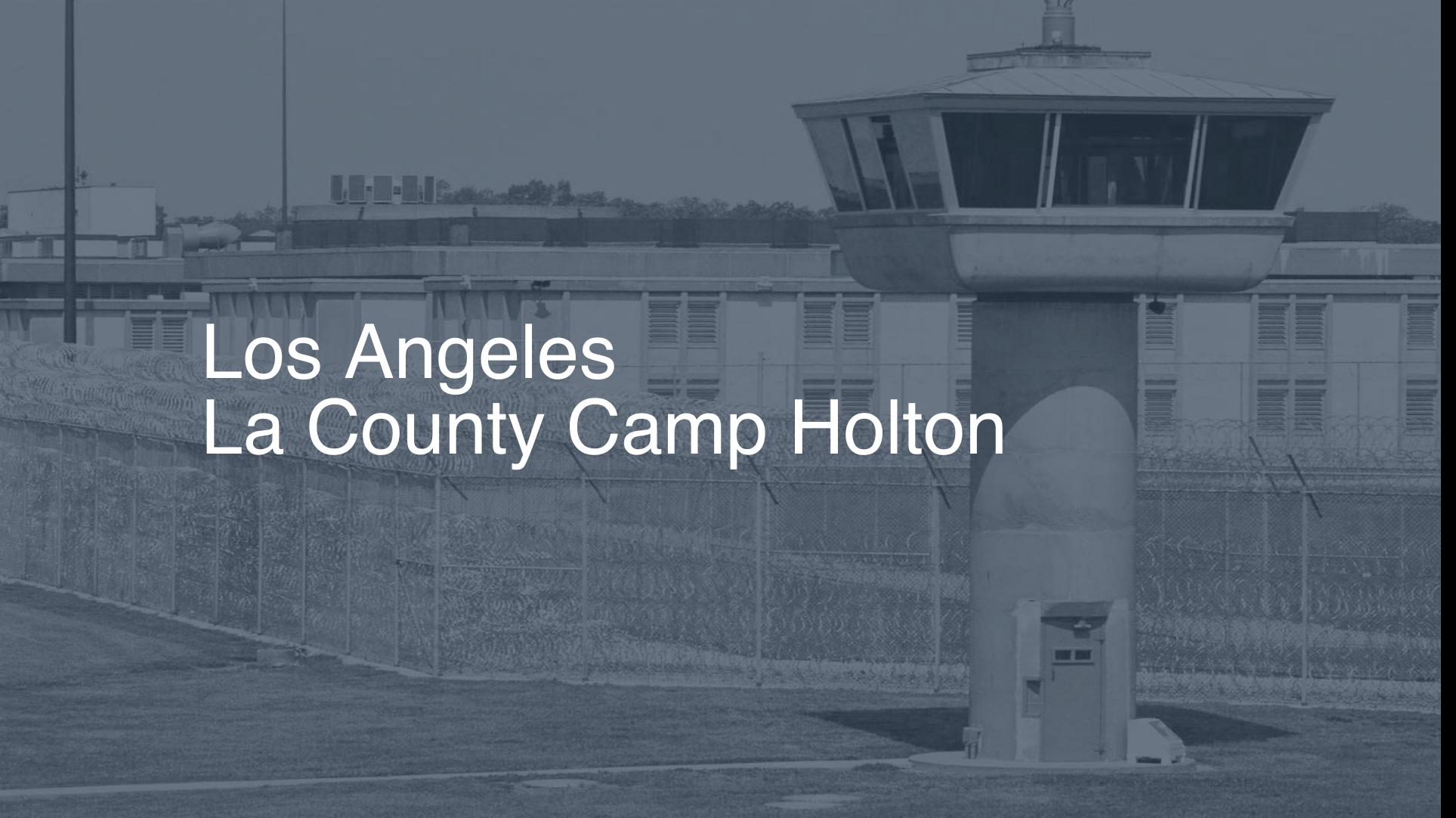 Los Angeles - LA County-Camp Holton correctional facility picture