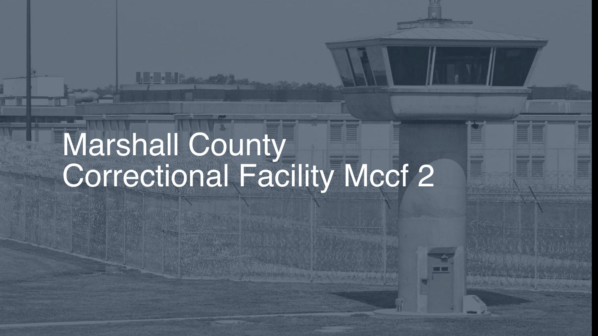 Marshall County Correctional Facility (MCCF) Inmate Search