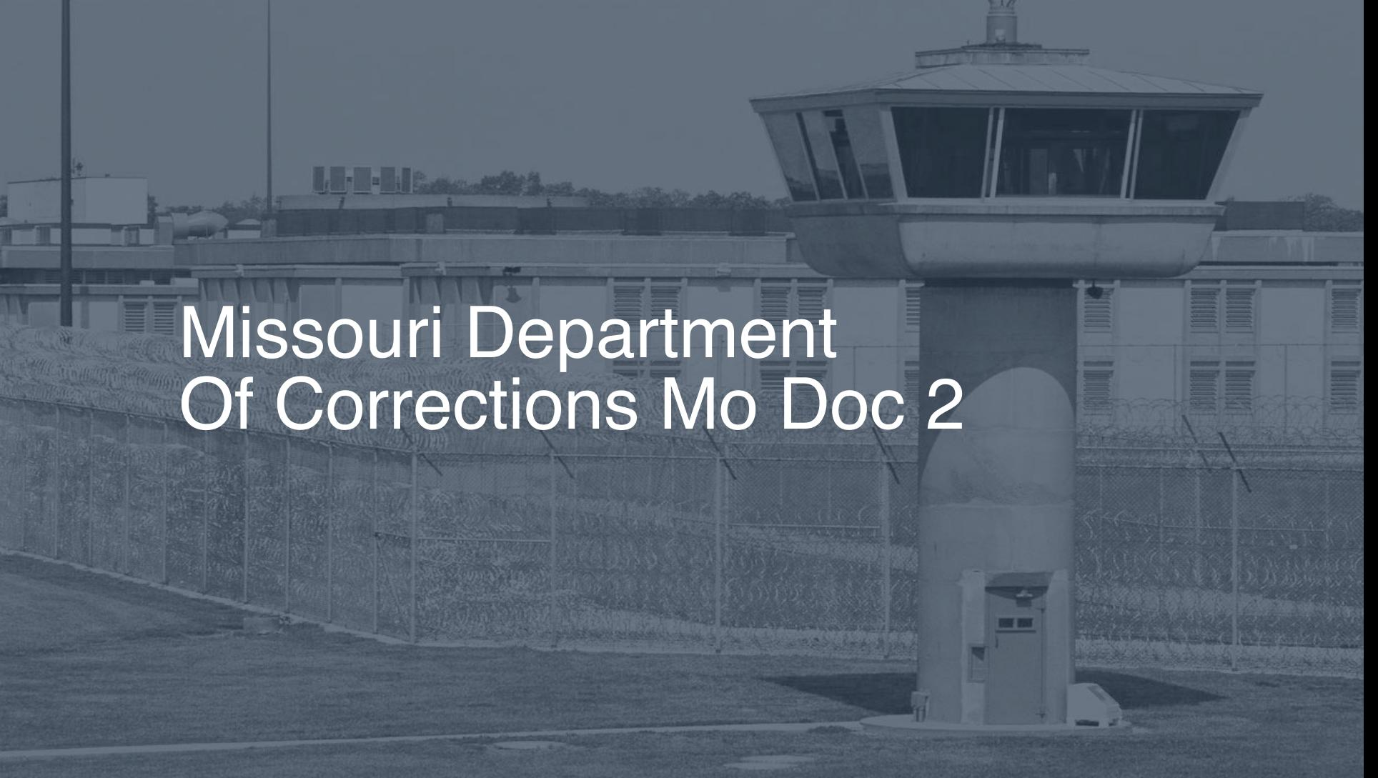 Missouri Department of Corrections (MO DOC)   Pigeonly