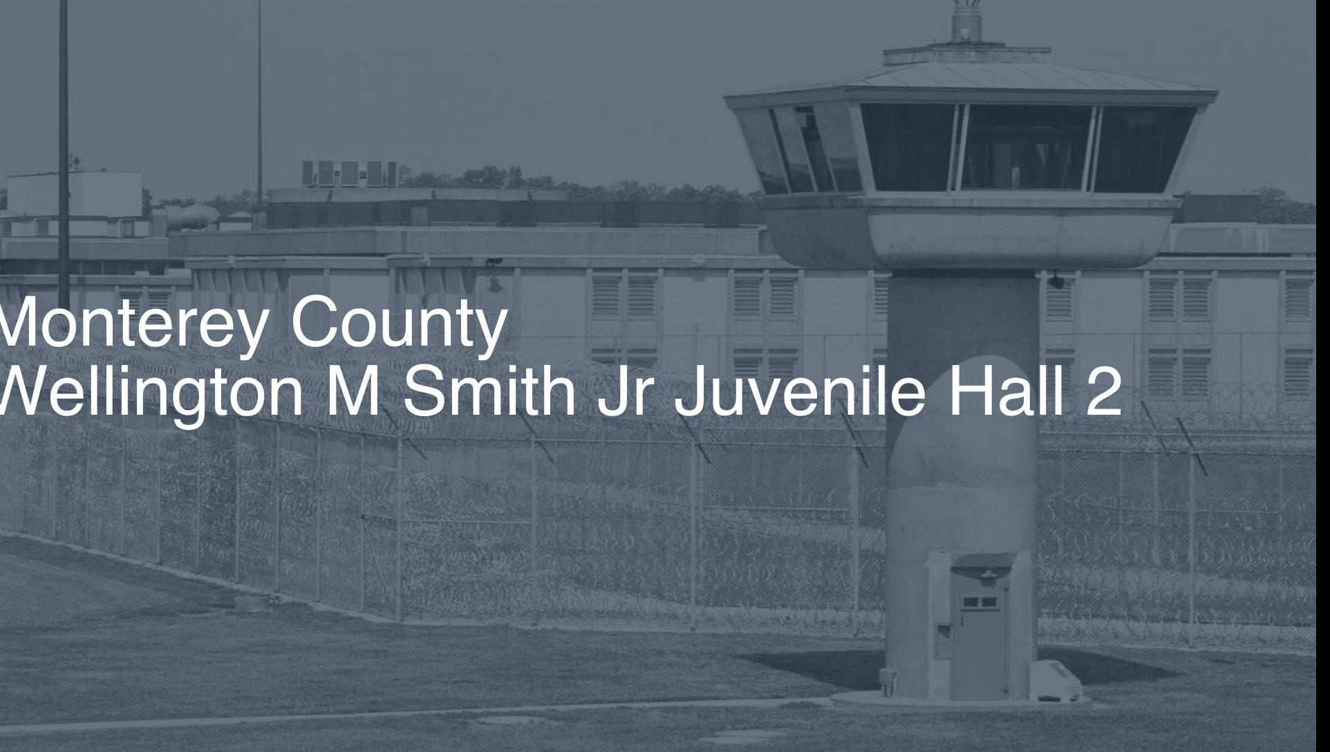 Monterey County - Wellington M. Smith, Jr. Juvenile Hall correctional facility picture