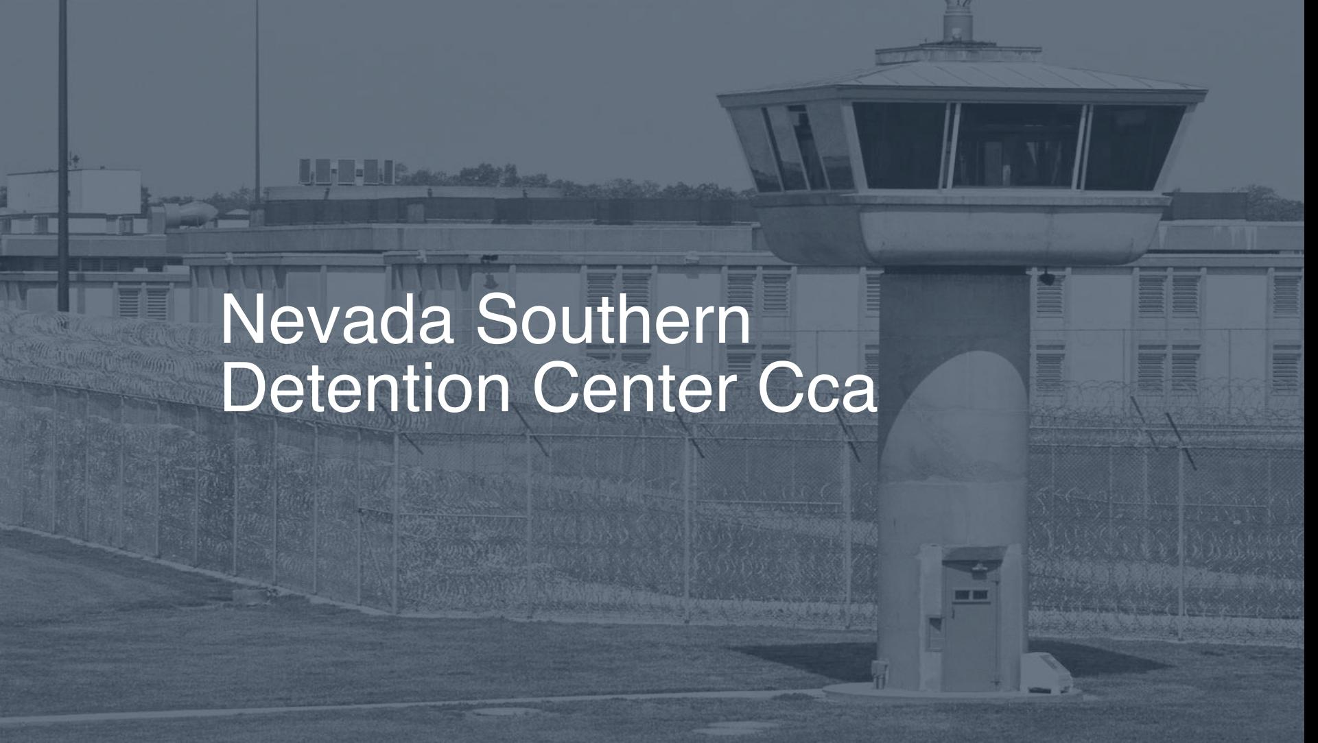 Nevada Southern Detention Center - CCA Inmate Search, Lookup