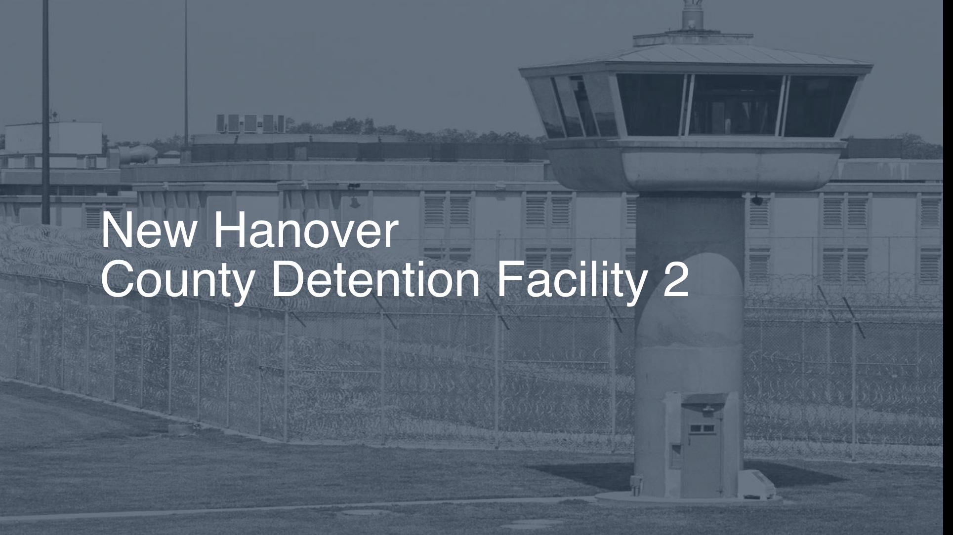New Hanover County Detention Facility | Pigeonly - Inmate