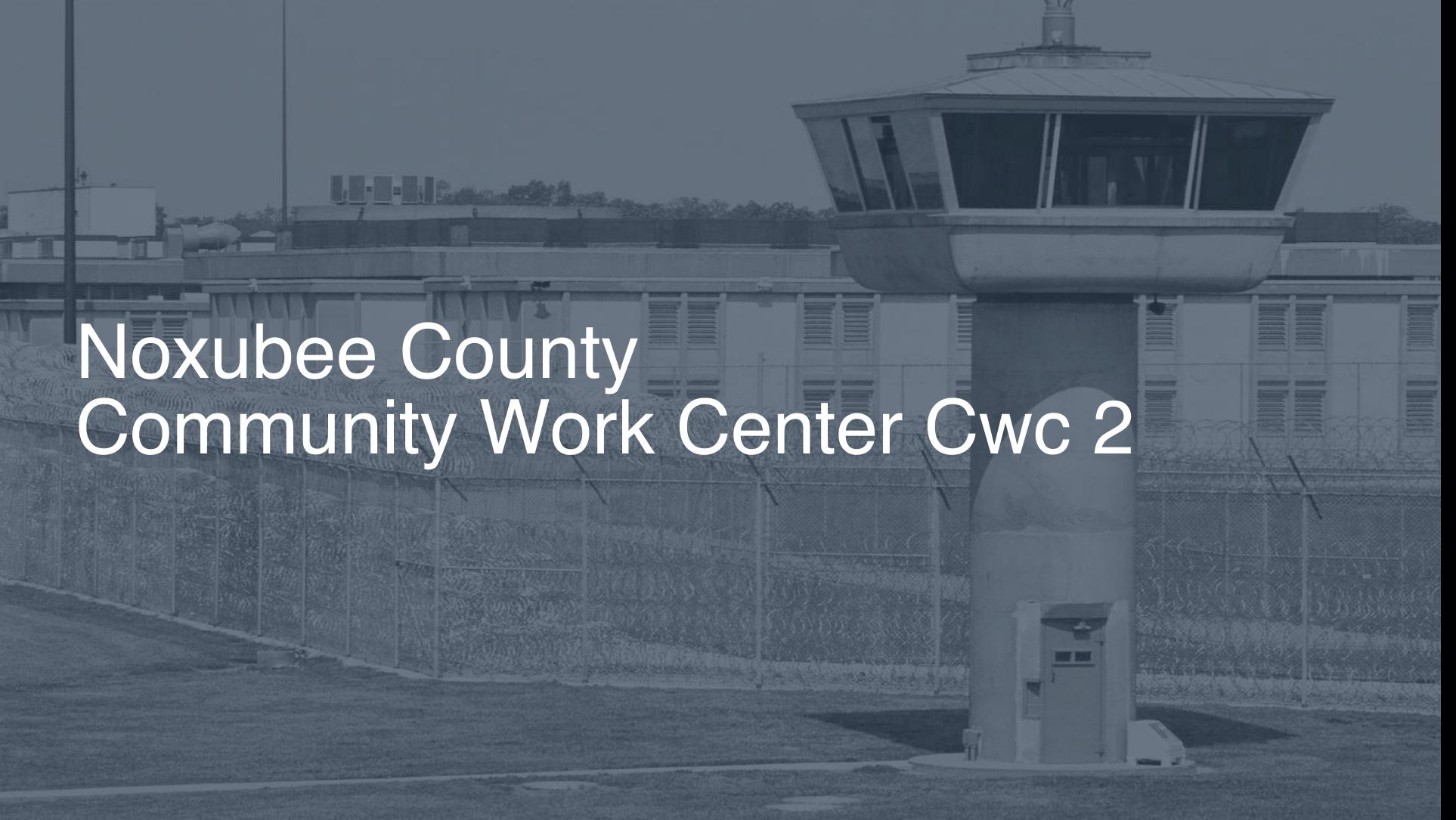 Noxubee County Community Work Center (CWC) correctional facility picture
