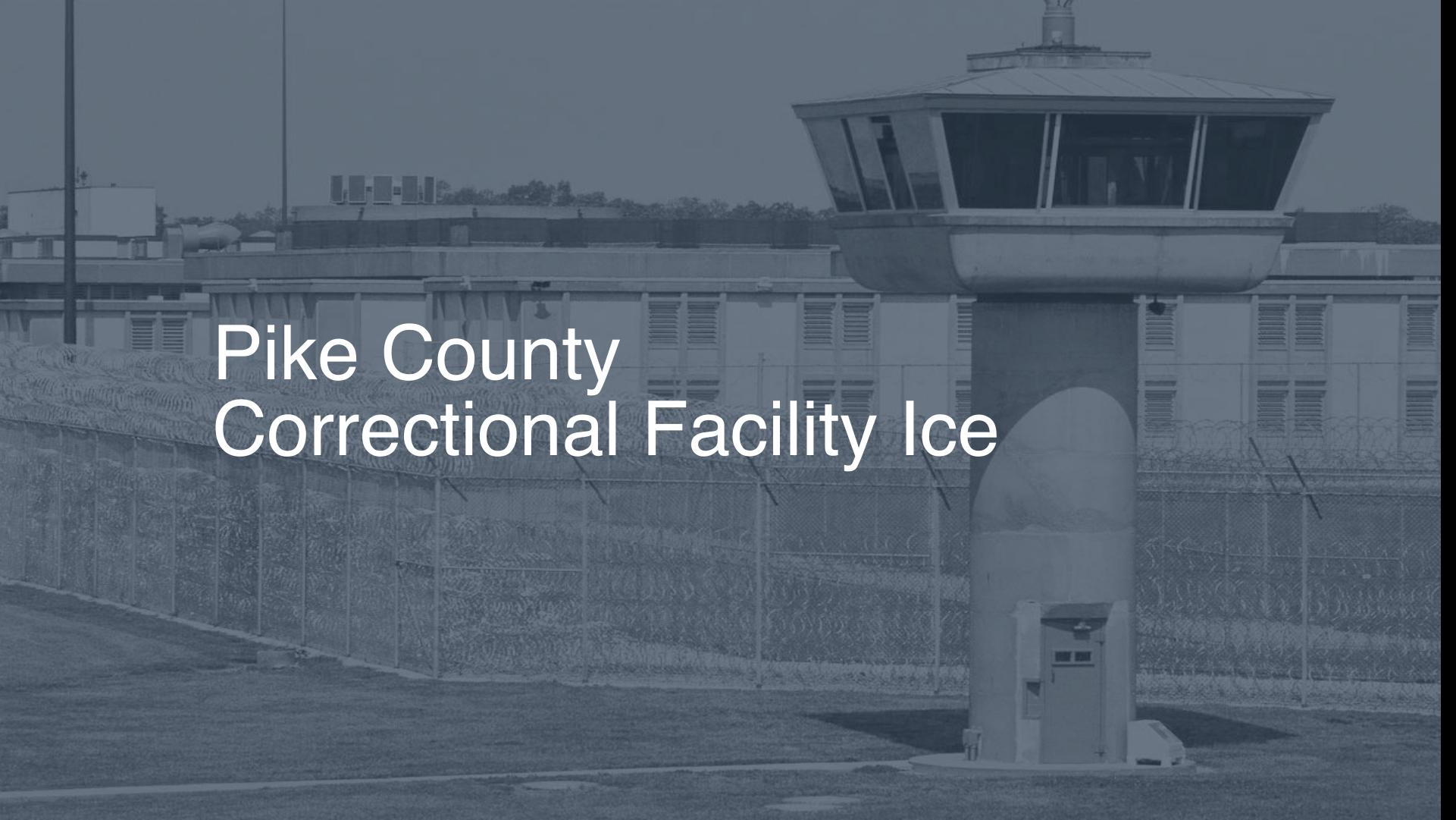 Pike County Correctional Facility (ICE) Inmate Search