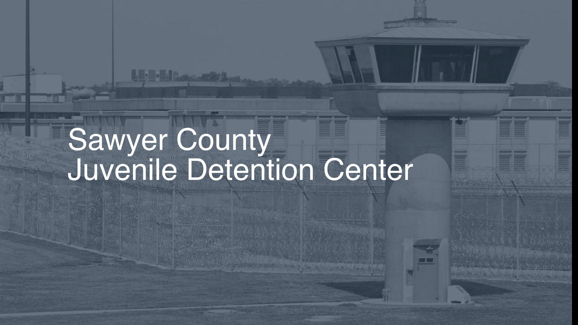 Sawyer County Juvenile Detention Center correctional facility picture