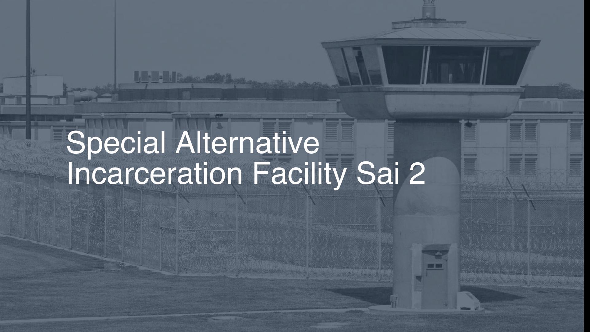 Special Alternative Incarceration Facility (SAI) correctional facility picture
