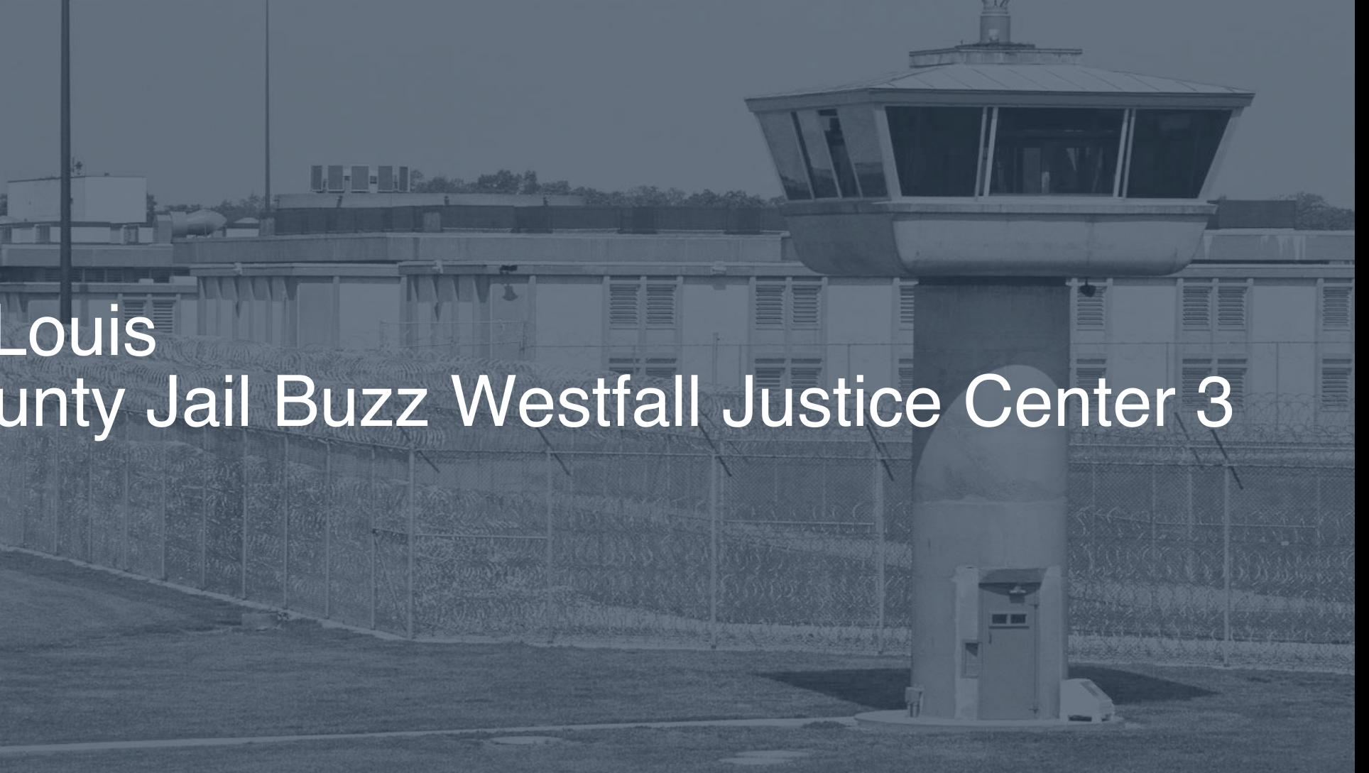St  Louis County Jail – Buzz Westfall Justice Center