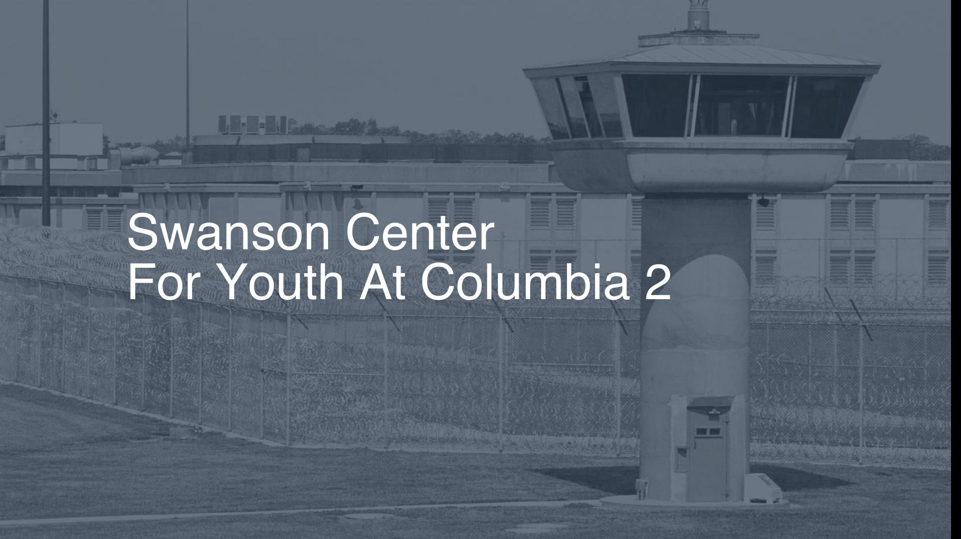 Swanson Center for Youth at Columbia correctional facility picture