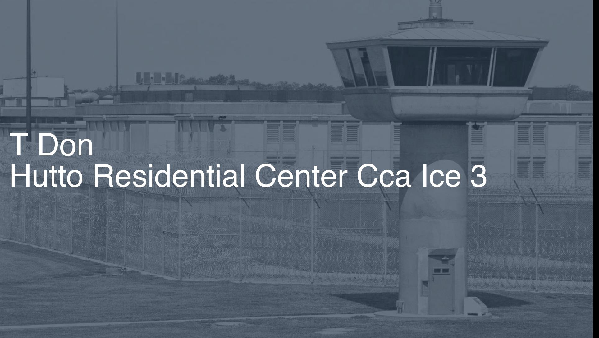 T. Don Hutto Residential Center - CCA (ICE) correctional facility picture