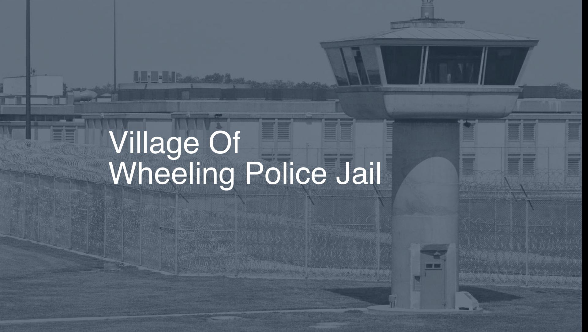 Village of Wheeling Police Jail correctional facility picture