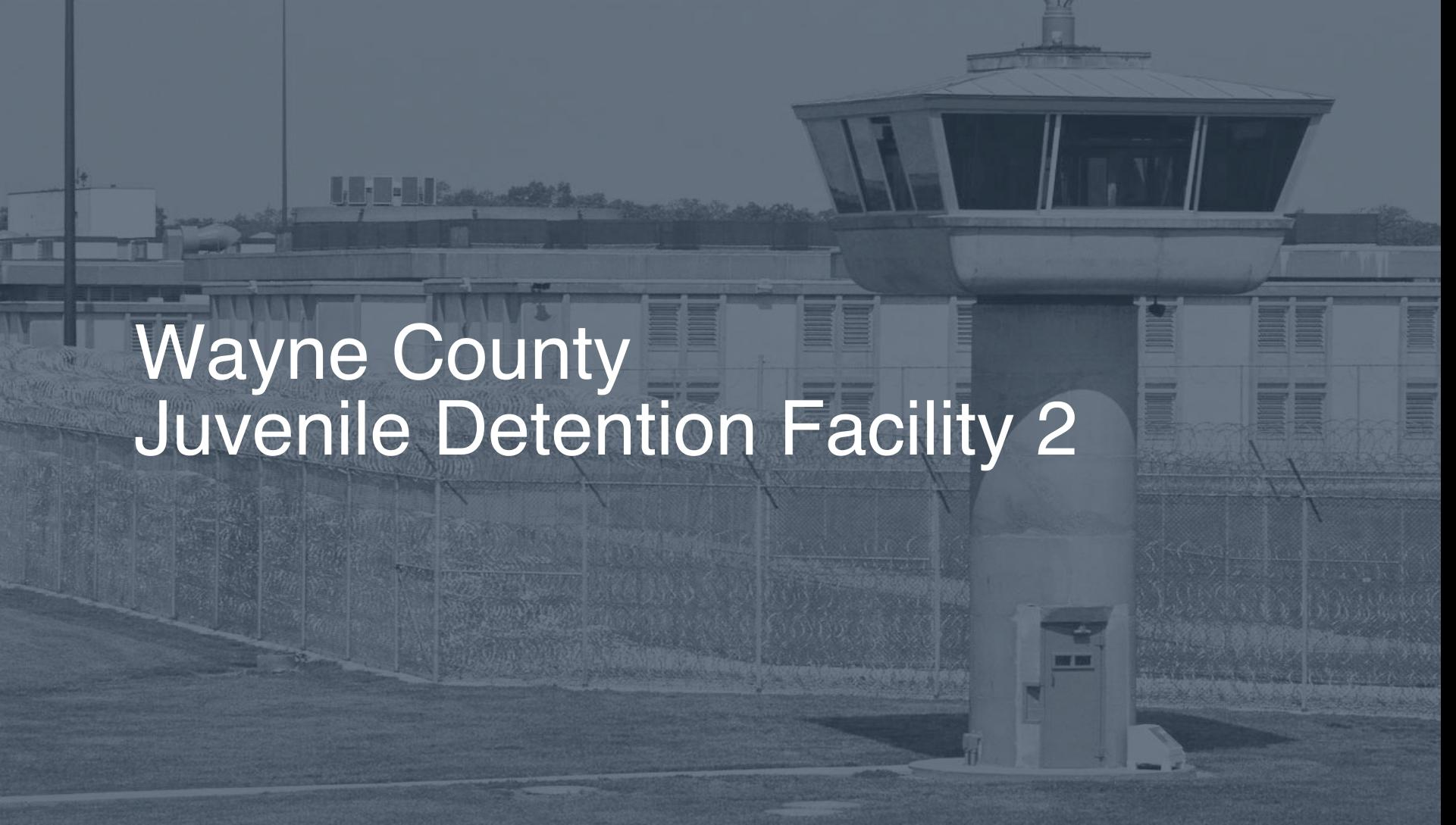 Wayne County Juvenile Detention Facility | Pigeonly - Inmate