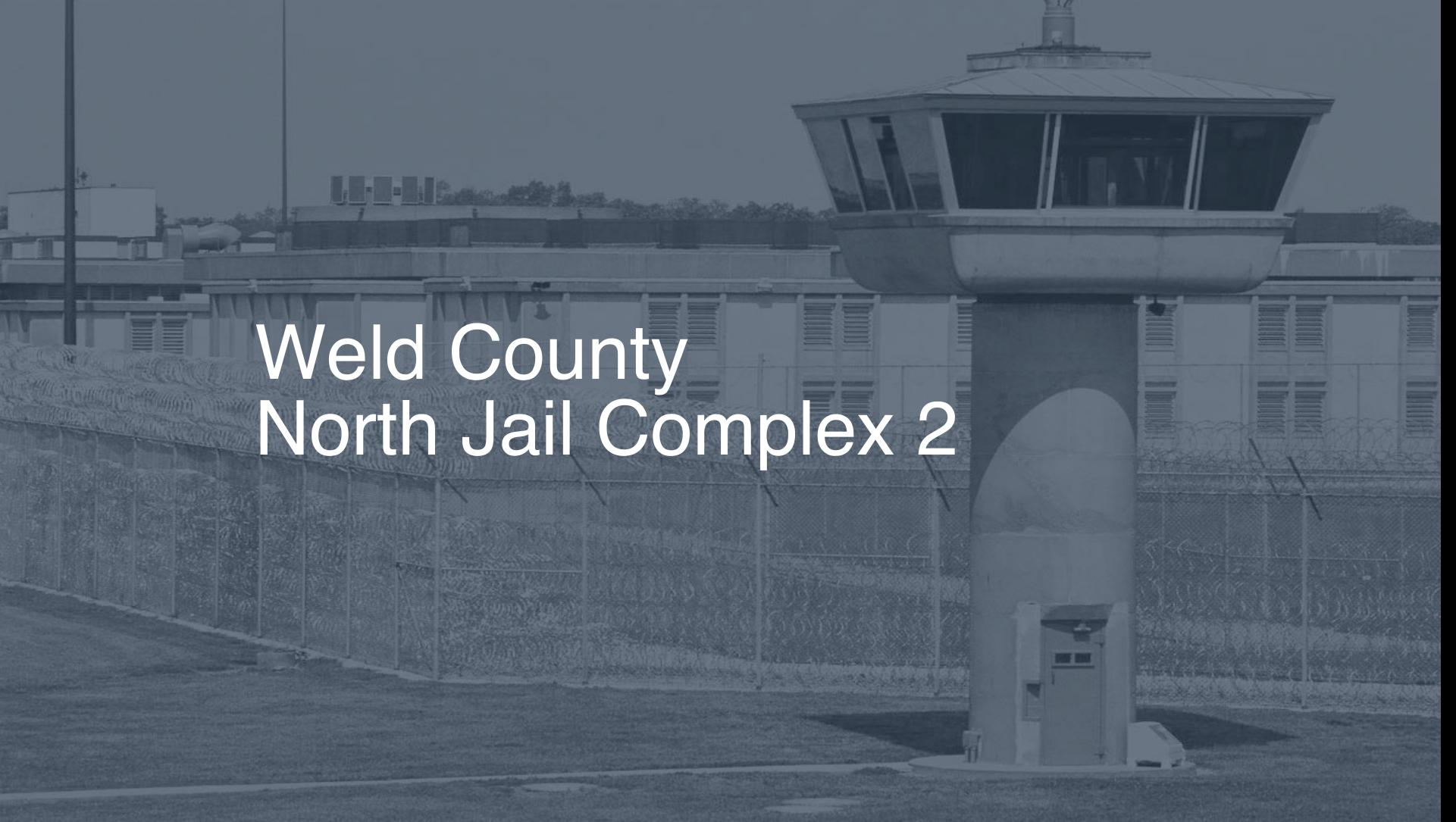 Weld County North Jail Complex Inmate Search, Lookup & Services