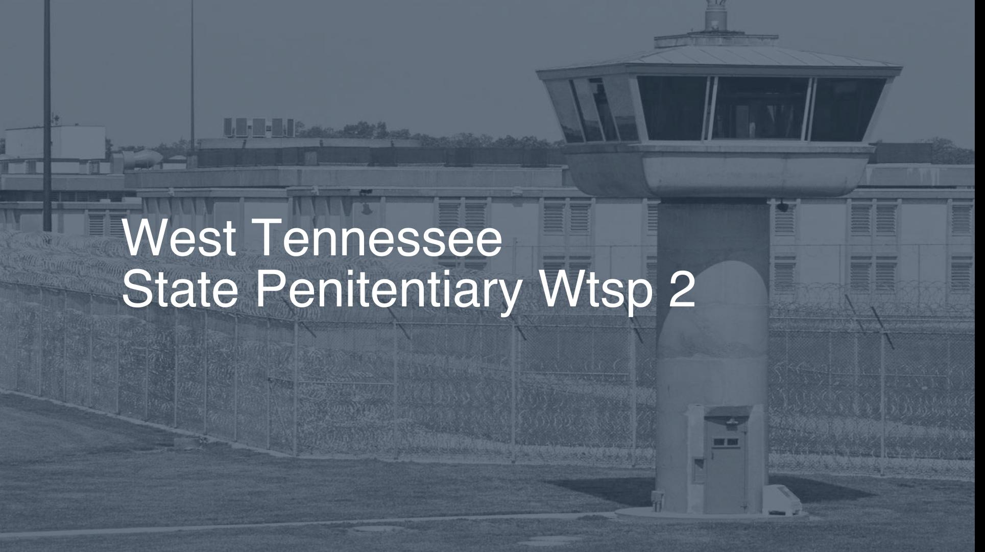 West Tennessee State Penitentiary (WTSP) Inmate Search, Lookup