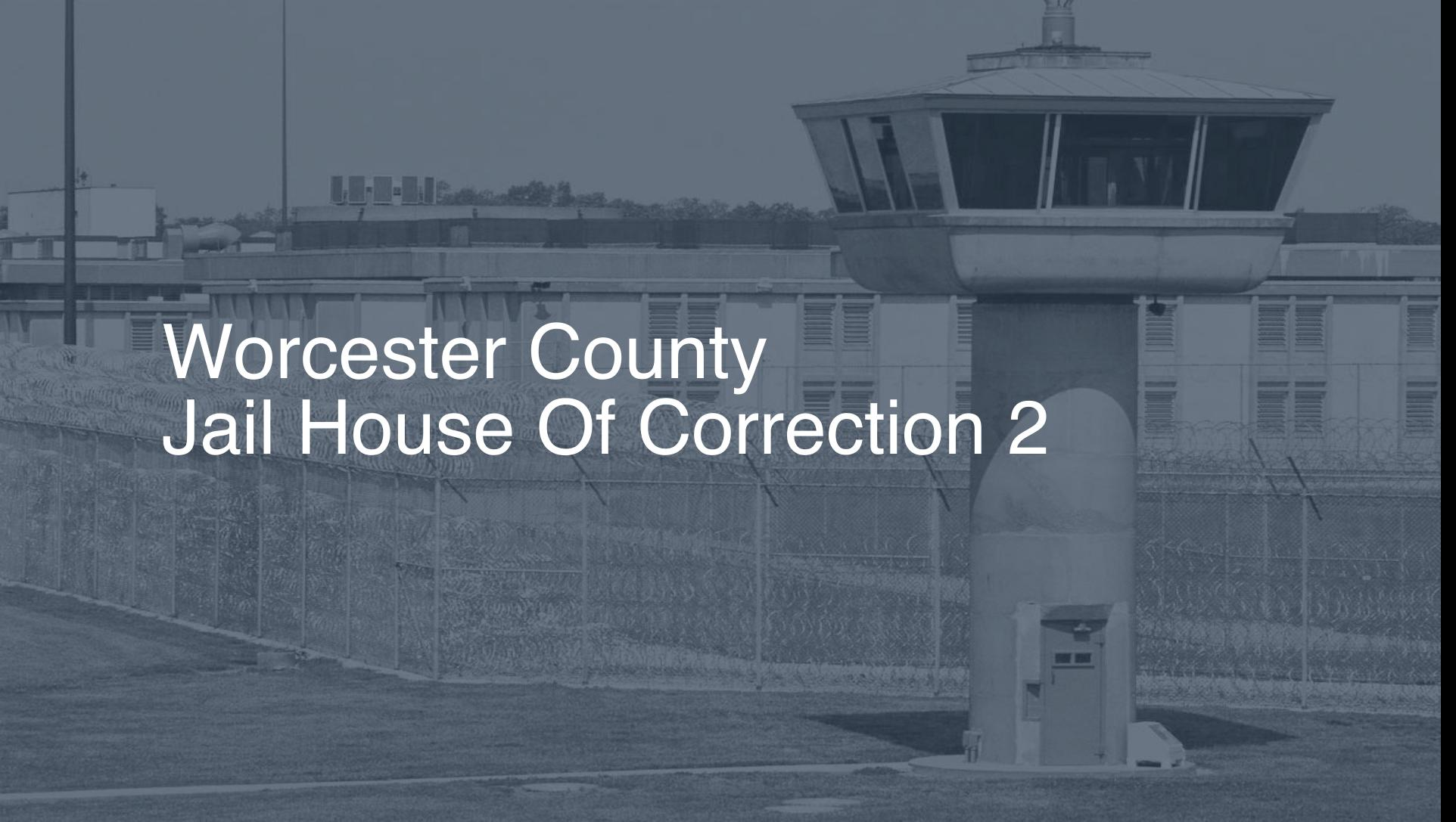 Worcester County Jail House Of Correction 2019 Inmate Search