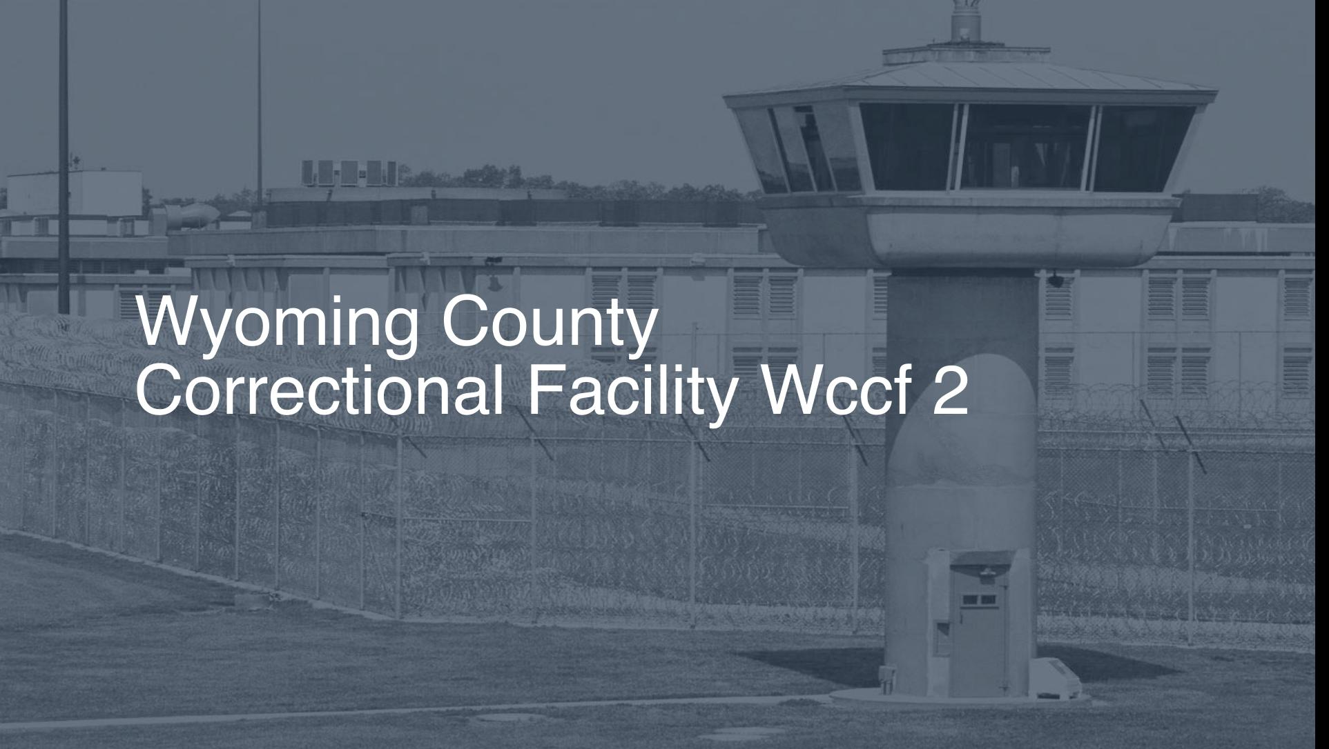 Wyoming County Correctional Facility (WCCF) correctional facility picture