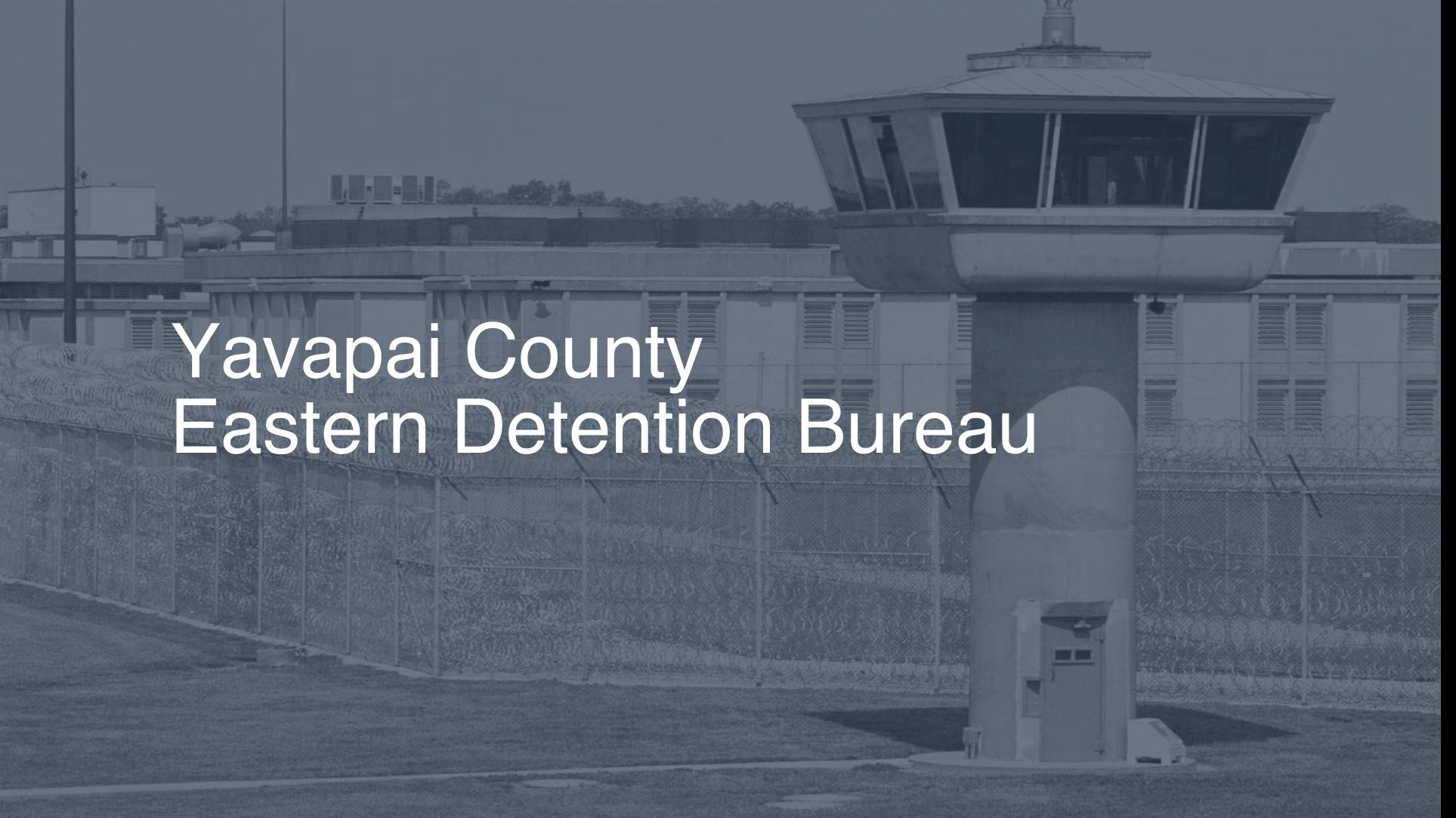 Yavapai County Eastern Detention Bureau | Pigeonly - Inmate