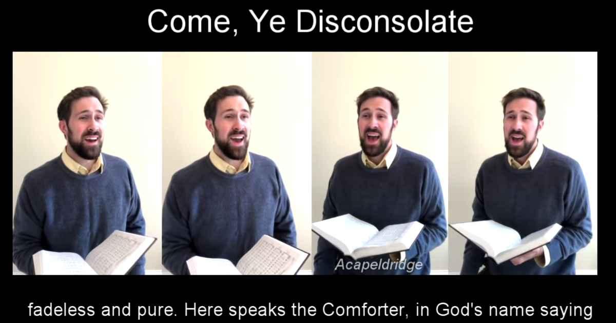 come-ye-disconsolate-acapeldridge