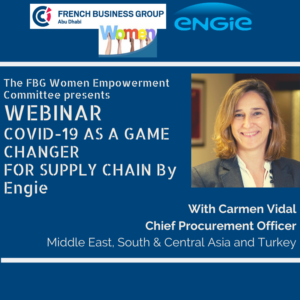 Women Empowerment Committee Webinar : Covid-19 as a game changer for Supply Chain by Engie 05.2020