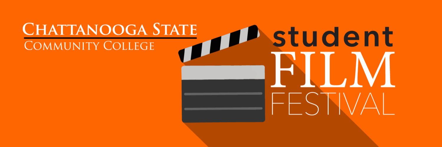 Chattanooga State Film Festival Filmfreeway