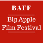 Big Apple Film Festival and Screenplay Competition