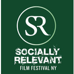 SR Socially Relevant Film Festival New York