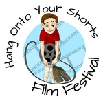 """""""Hang on to Your Shorts!"""" Film Festival"""