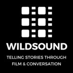 WILDsound FEEDBACK Film and Screenplay Festival