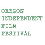 Oregon Independent Film Festival