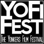 YoFiFest, The Yonkers Film Festival