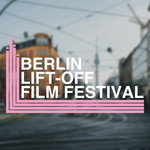 Berlin Lift-Off Film Festival