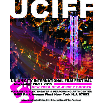 UNION CITY INTERNATIONAL FILM FESTIVAL 2015 Uciff 8x10 Poster Template