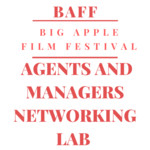 Big Apple Film Festival and Script Contest (LOS ANGELES EDITION)